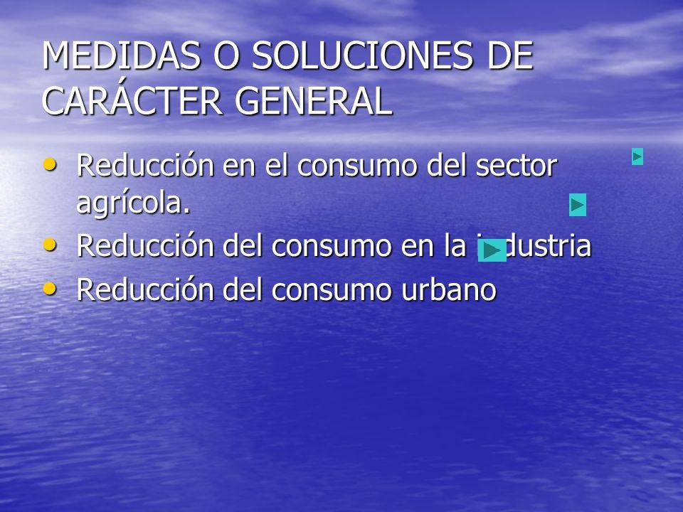 MEDIDAS O SOLUCIONES DE CARÁCTER GENERAL