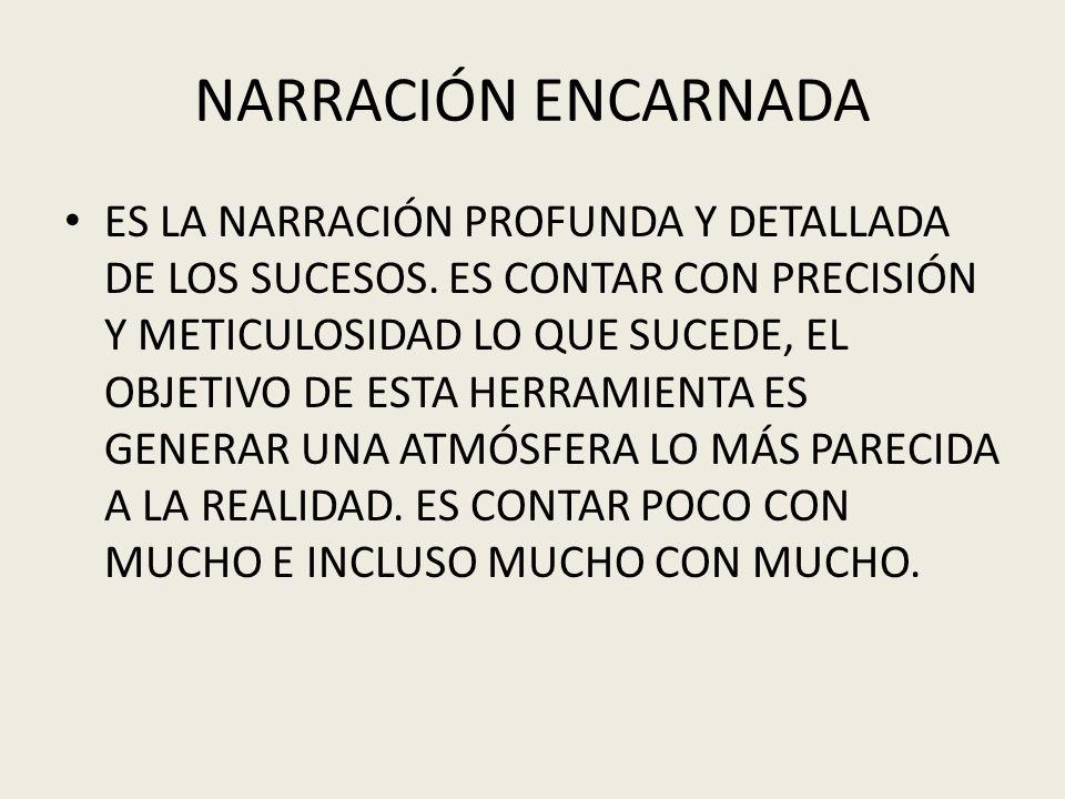 NARRACIÓN ENCARNADA