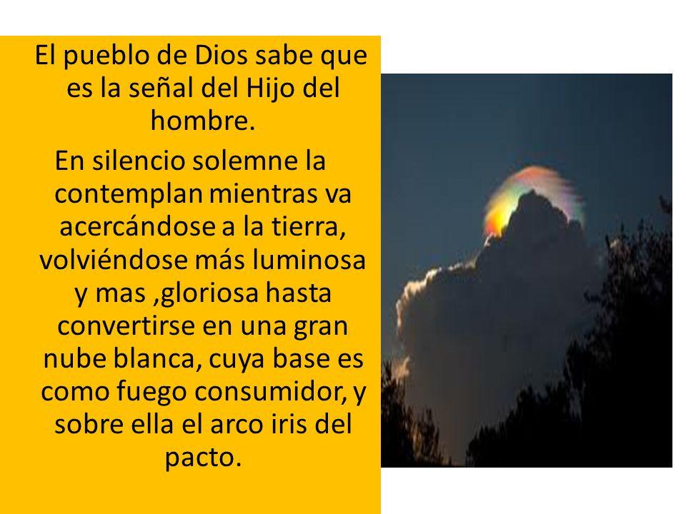 El pueblo de Dios sabe que es la señal del Hijo del hombre.