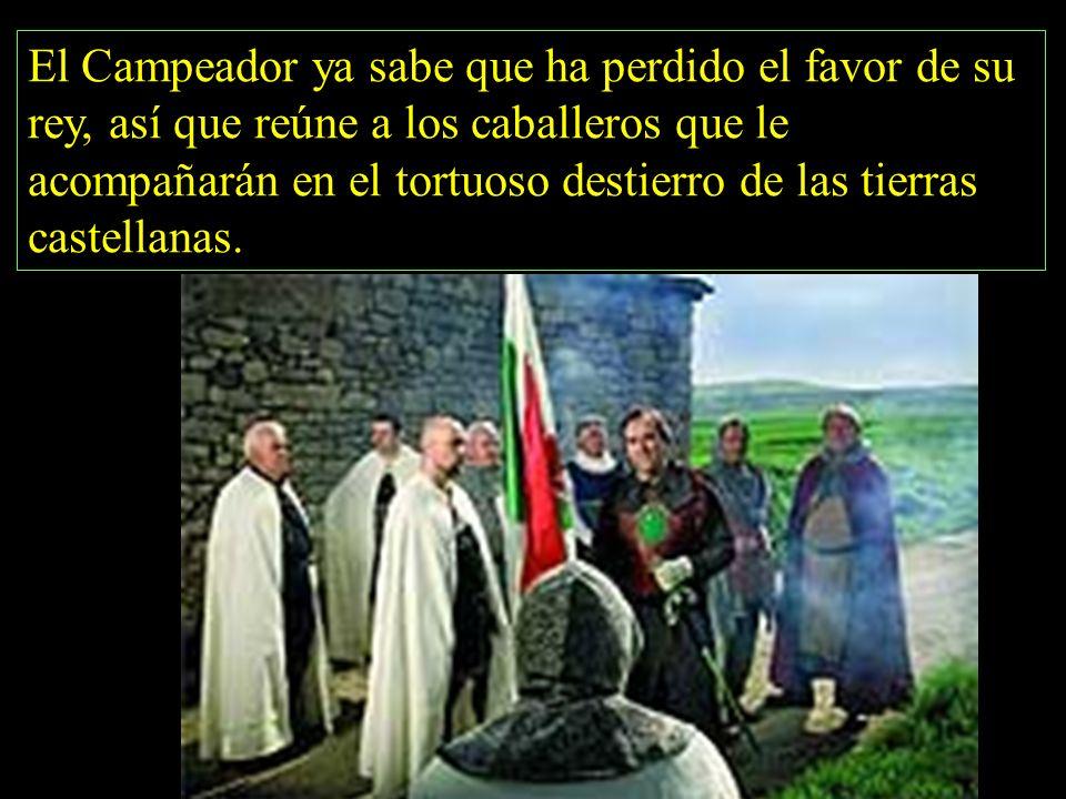 El Campeador ya sabe que ha perdido el favor de su rey, así que reúne a los caballeros que le acompañarán en el tortuoso destierro de las tierras castellanas.