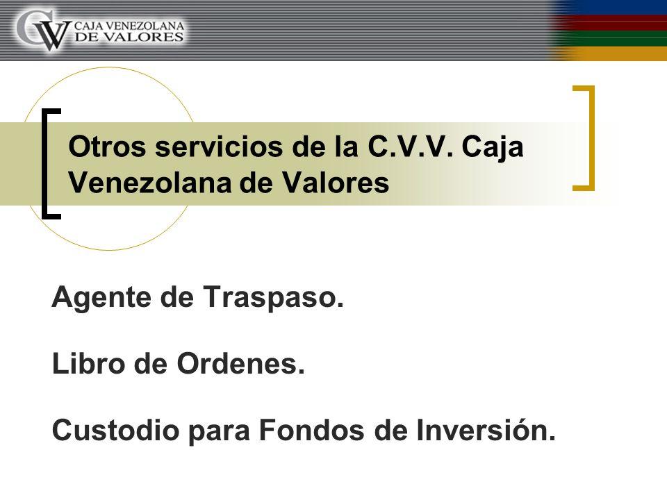 Otros servicios de la C.V.V. Caja Venezolana de Valores