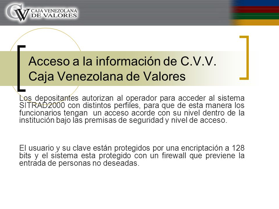 Acceso a la información de C.V.V. Caja Venezolana de Valores