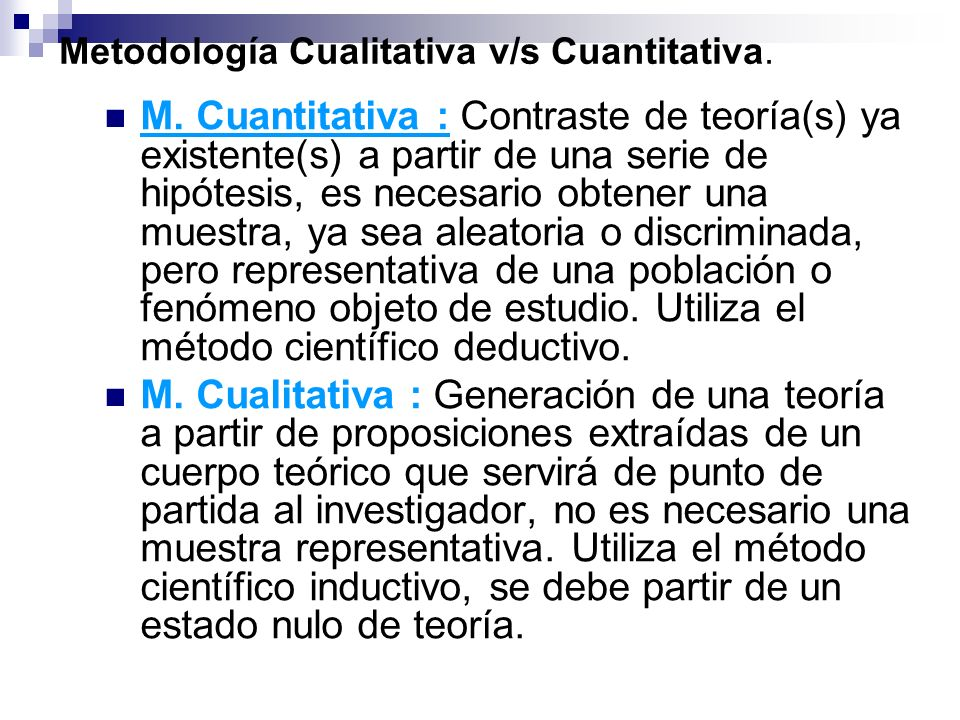 Metodología Cualitativa v/s Cuantitativa.