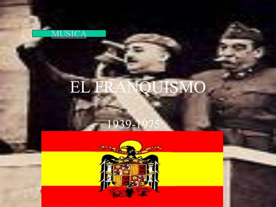 MUSICA EL FRANQUISMO 1939-1975