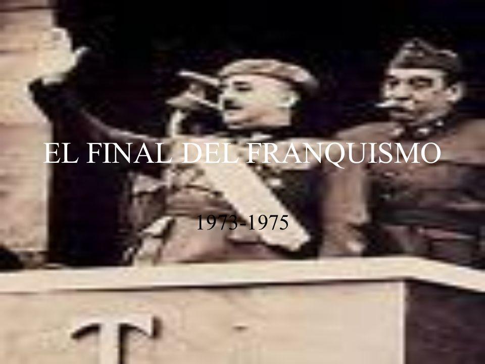 EL FINAL DEL FRANQUISMO