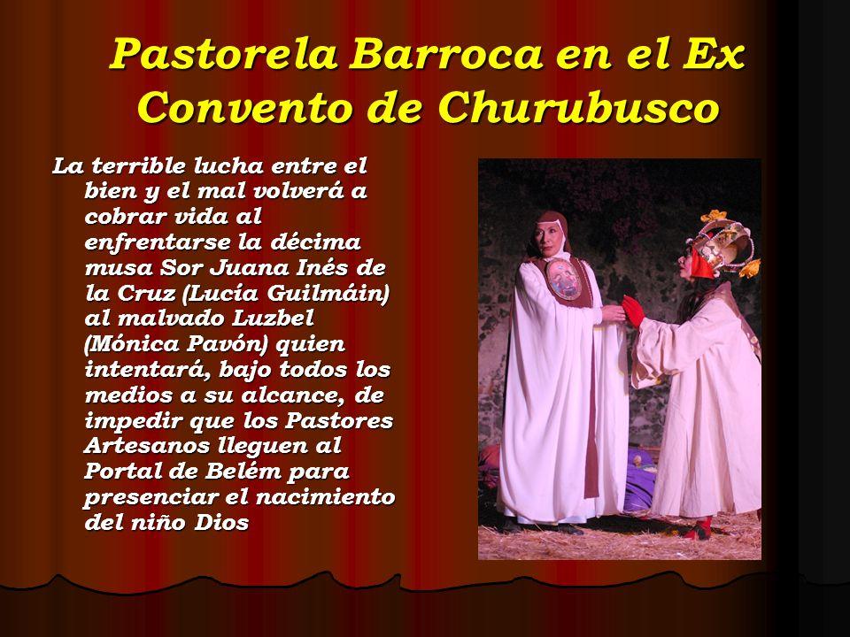 Pastorela Barroca en el Ex Convento de Churubusco