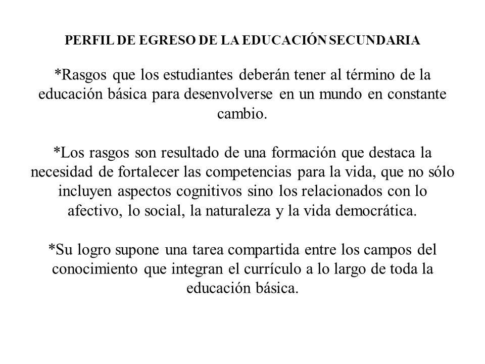 PERFIL DE EGRESO DE LA EDUCACIÓN SECUNDARIA