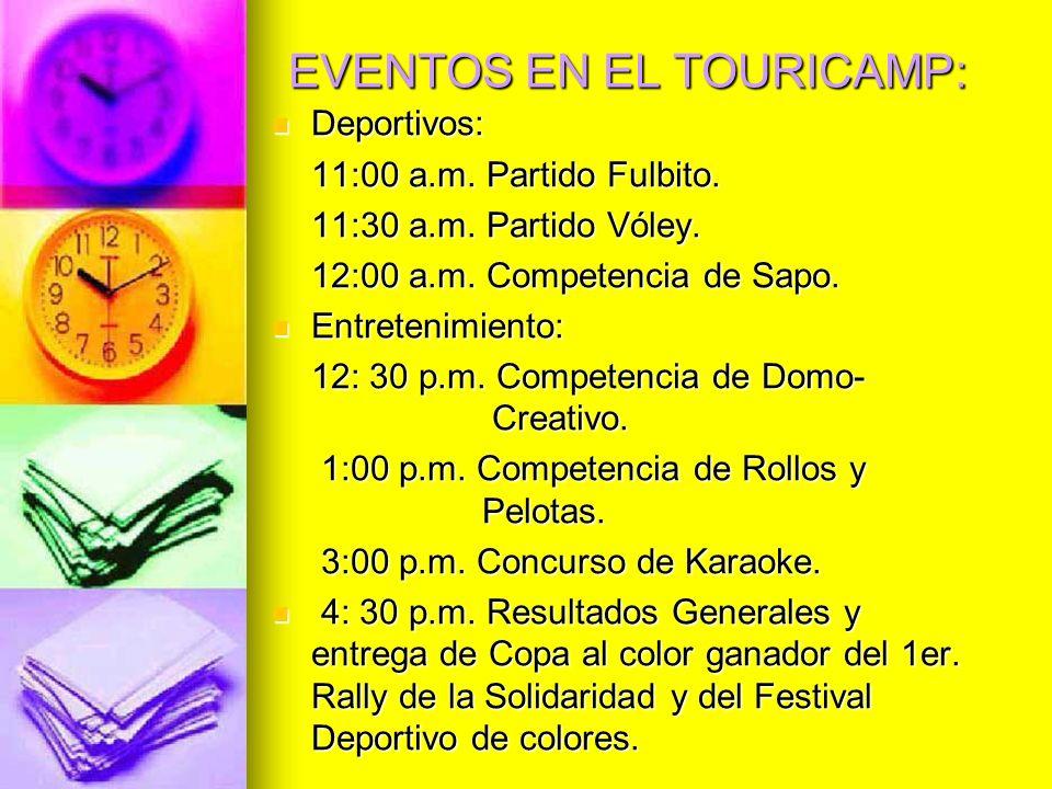 EVENTOS EN EL TOURICAMP: