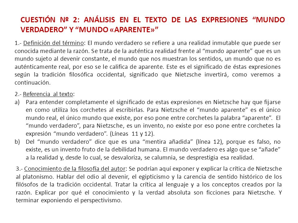 CUESTIÓN Nº 2: ANÁLISIS EN EL TEXTO DE LAS EXPRESIONES MUNDO VERDADERO Y MUNDO «APARENTE»