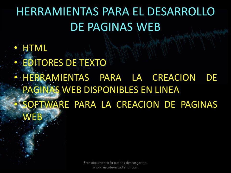 HERRAMIENTAS PARA EL DESARROLLO DE PAGINAS WEB