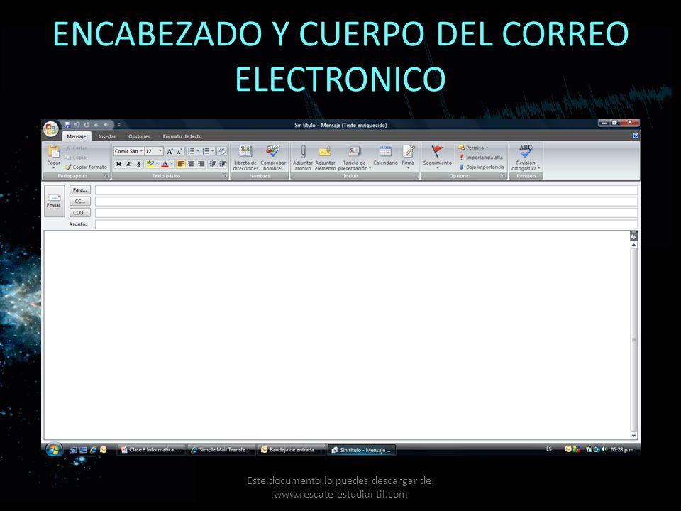 ENCABEZADO Y CUERPO DEL CORREO ELECTRONICO