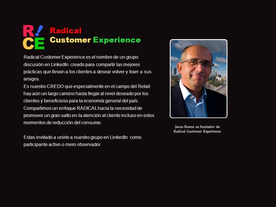 Jesus Bueno es fundador de Radical Customer Experience