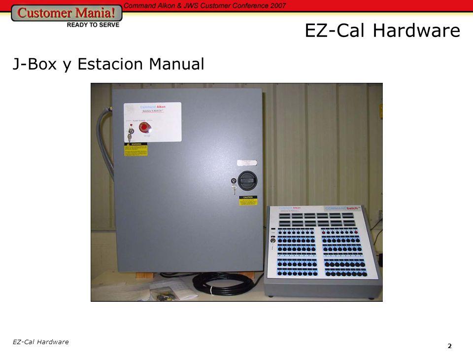 EZ-Cal Hardware J-Box y Estacion Manual EZ-Cal Hardware