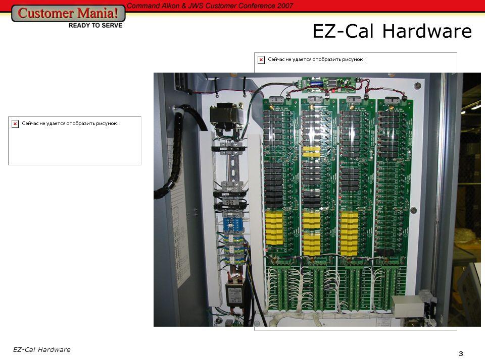 EZ-Cal Hardware EZ-Cal Hardware