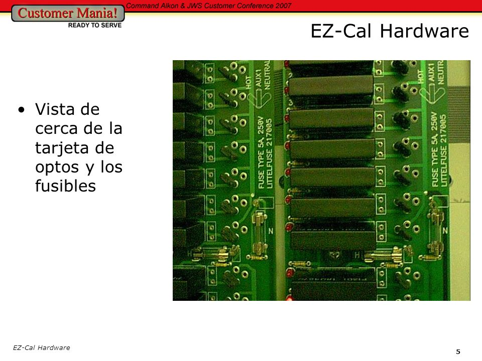 EZ-Cal Hardware Vista de cerca de la tarjeta de optos y los fusibles