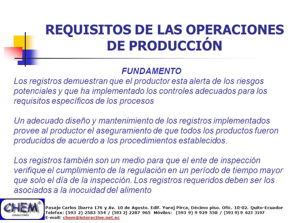 REQUISITOS DE LAS OPERACIONES DE PRODUCCIÓN