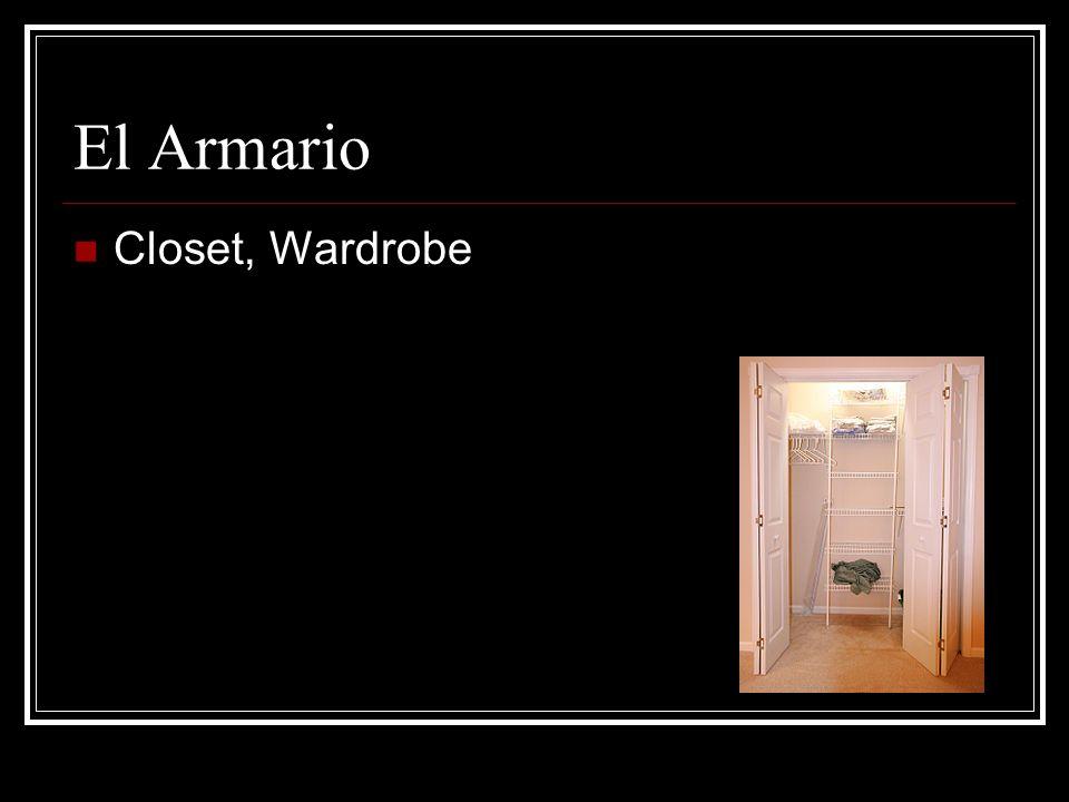 El Armario Closet, Wardrobe