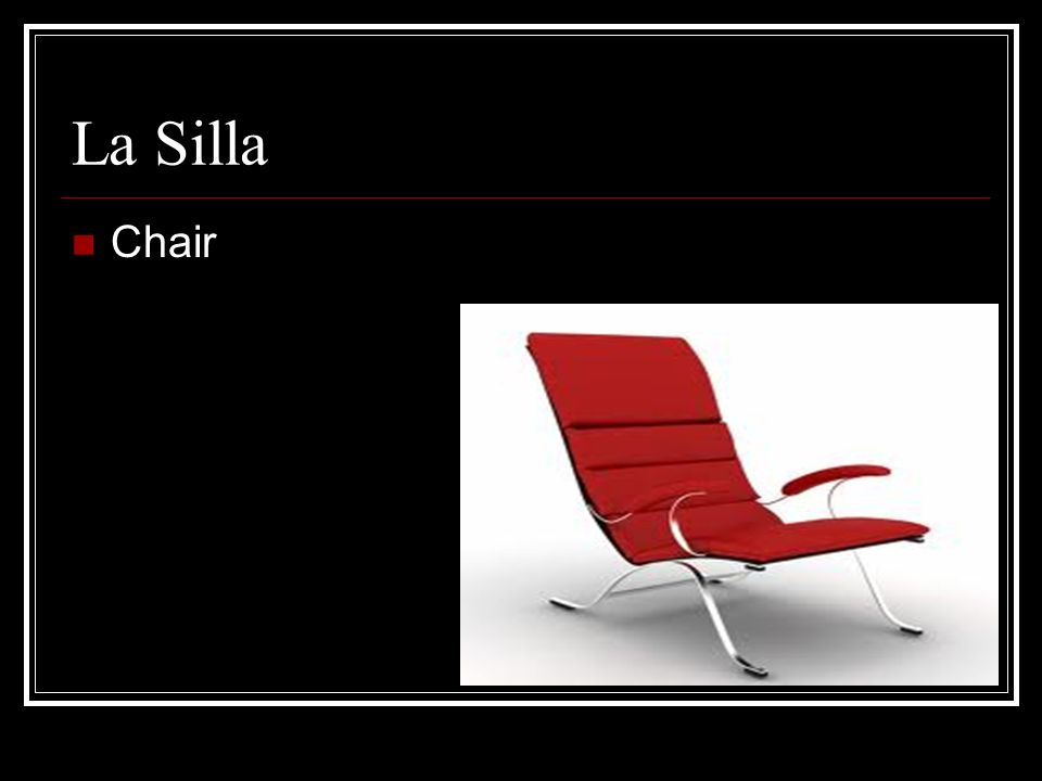 La Silla Chair