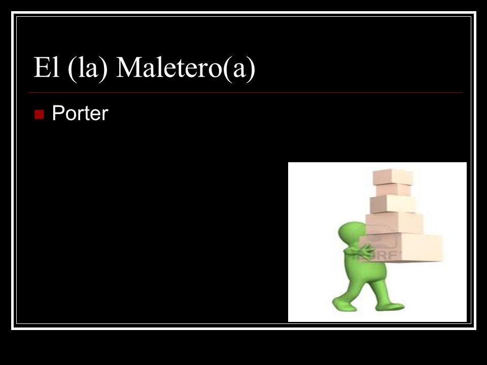 El (la) Maletero(a) Porter