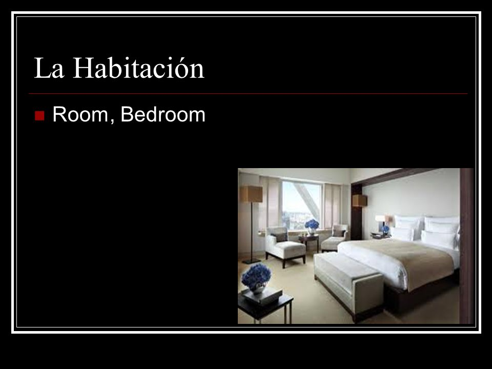 La Habitación Room, Bedroom