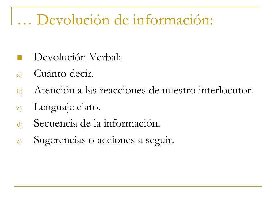 … Devolución de información: