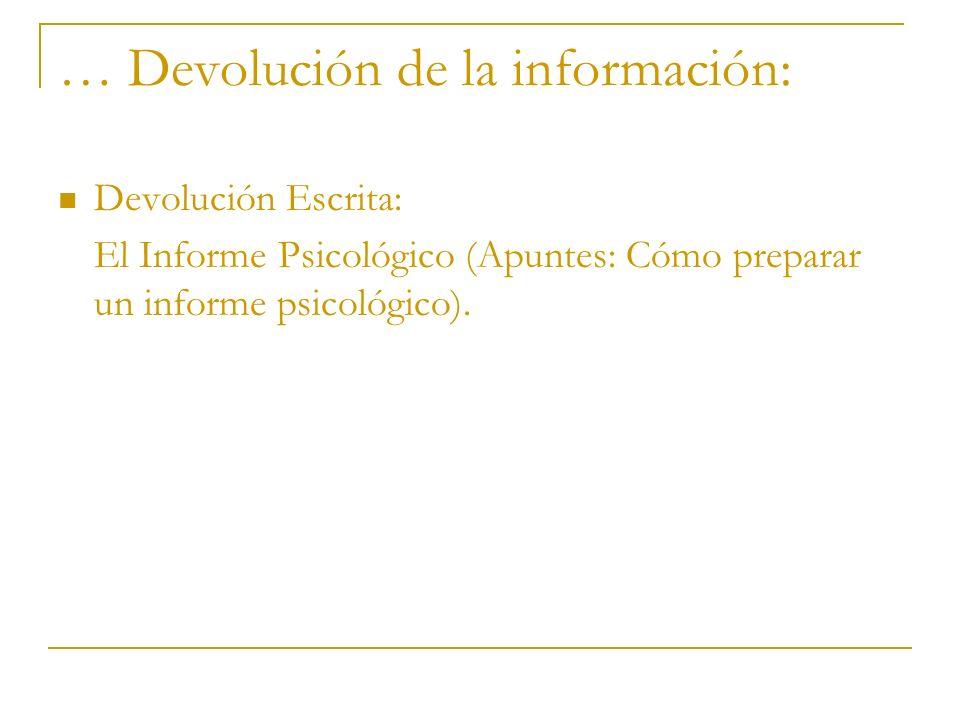 … Devolución de la información: