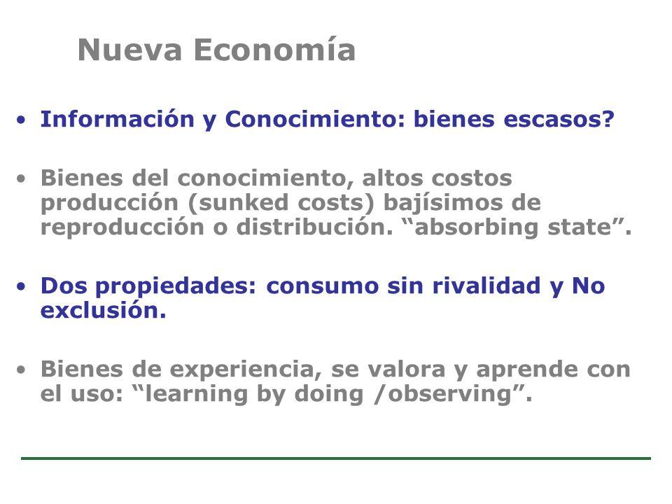 Nueva Economía Información y Conocimiento: bienes escasos