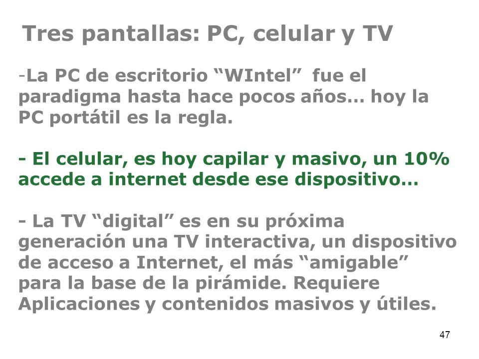 Tres pantallas: PC, celular y TV