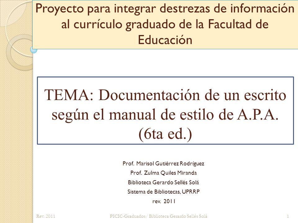 Proyecto para integrar destrezas de información al currículo graduado de la Facultad de Educación