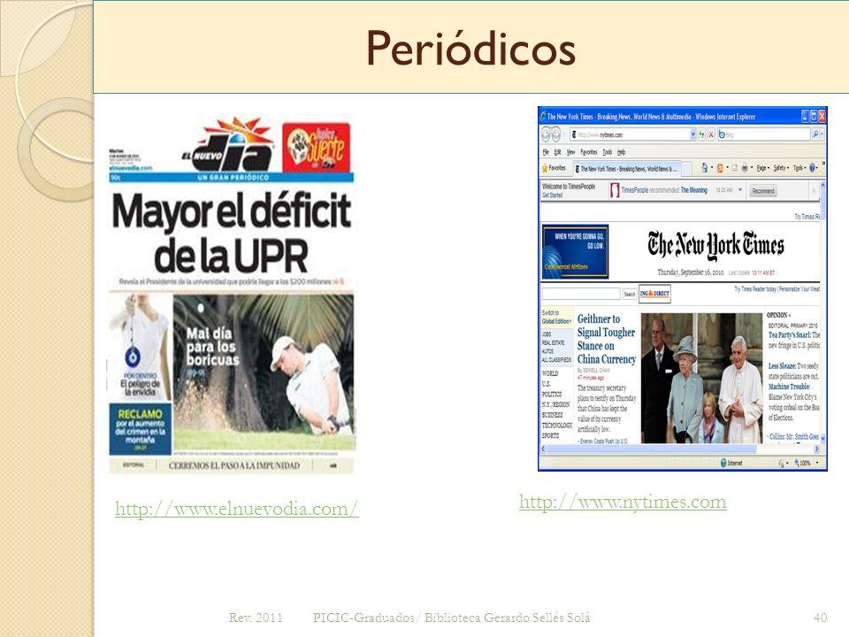 Periódicos http://www.nytimes.com http://www.elnuevodia.com/ Rev. 2011