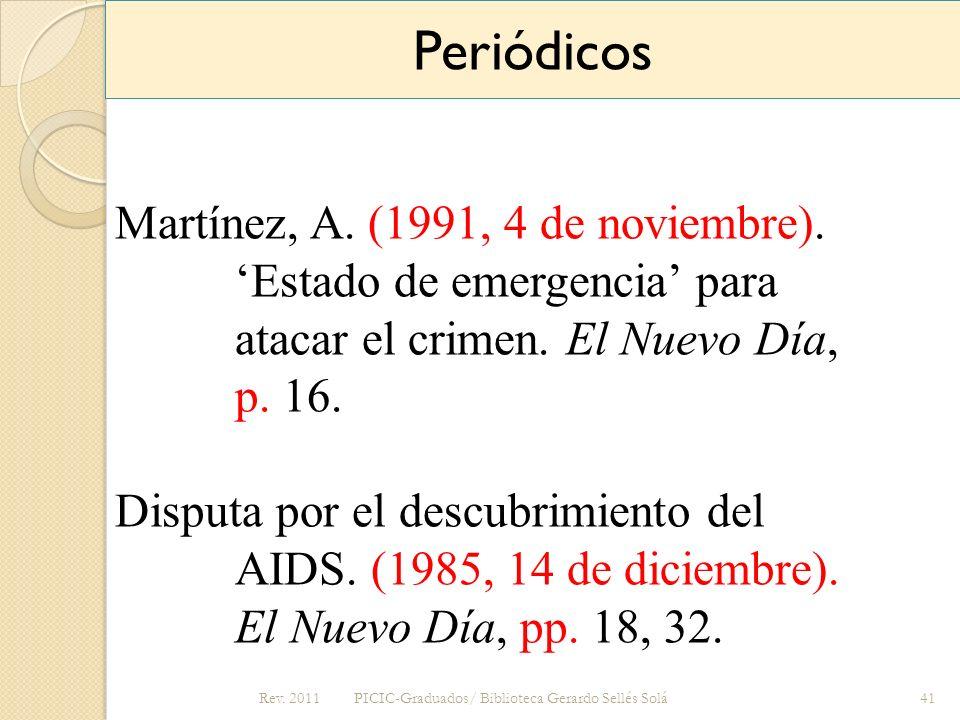 Periódicos Martínez, A. (1991, 4 de noviembre). 'Estado de emergencia' para atacar el crimen. El Nuevo Día, p. 16.