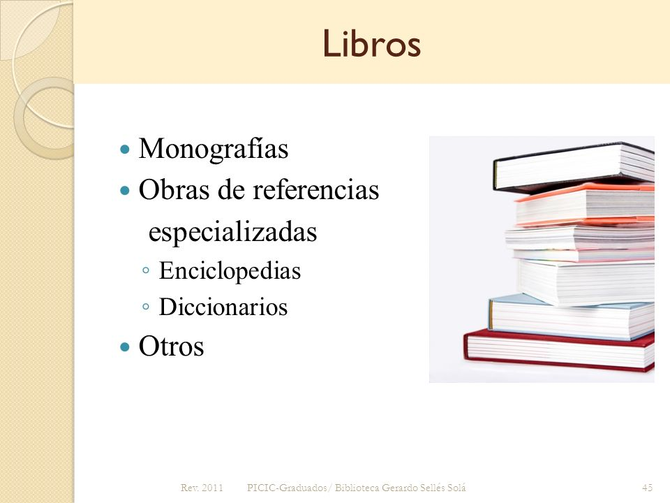 Libros Monografías Obras de referencias especializadas Otros