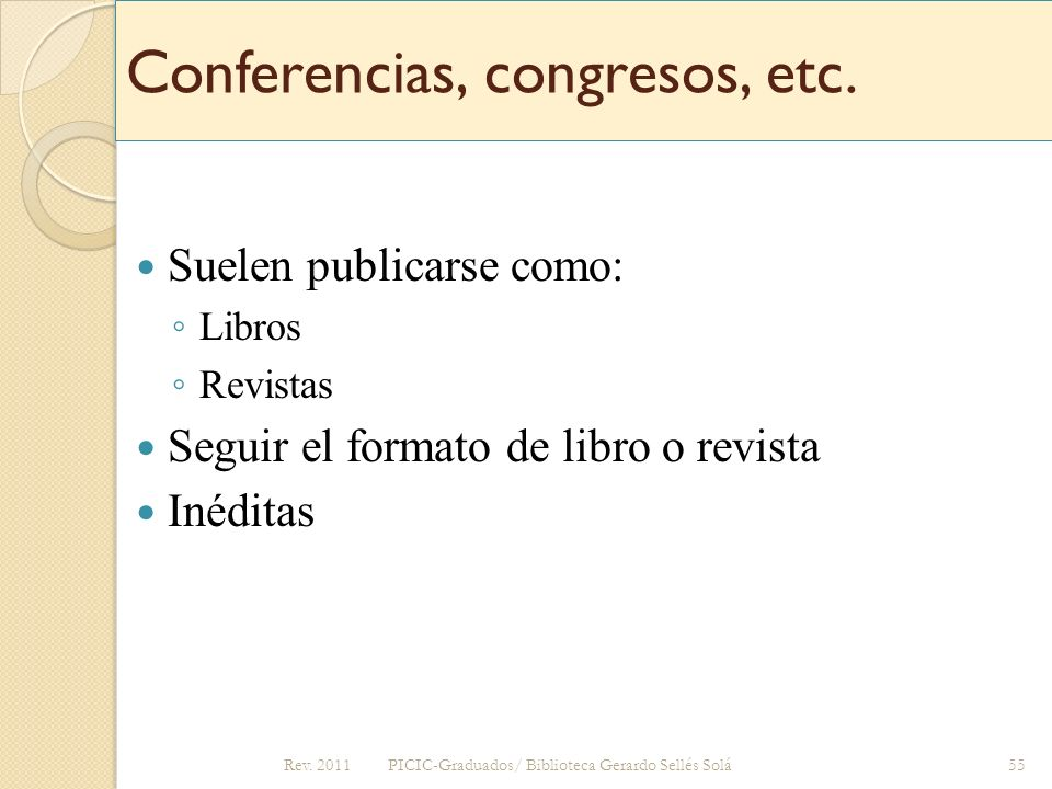 Conferencias, congresos, etc.