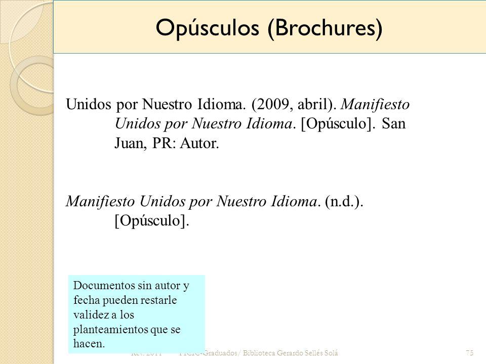 Opúsculos (Brochures)