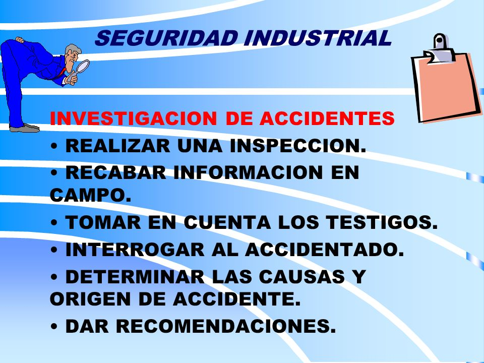 SEGURIDAD INDUSTRIAL INVESTIGACION DE ACCIDENTES