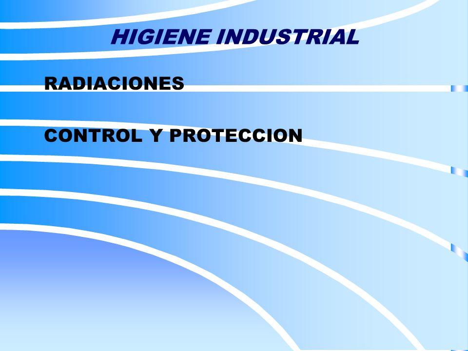 RADIACIONES CONTROL Y PROTECCION