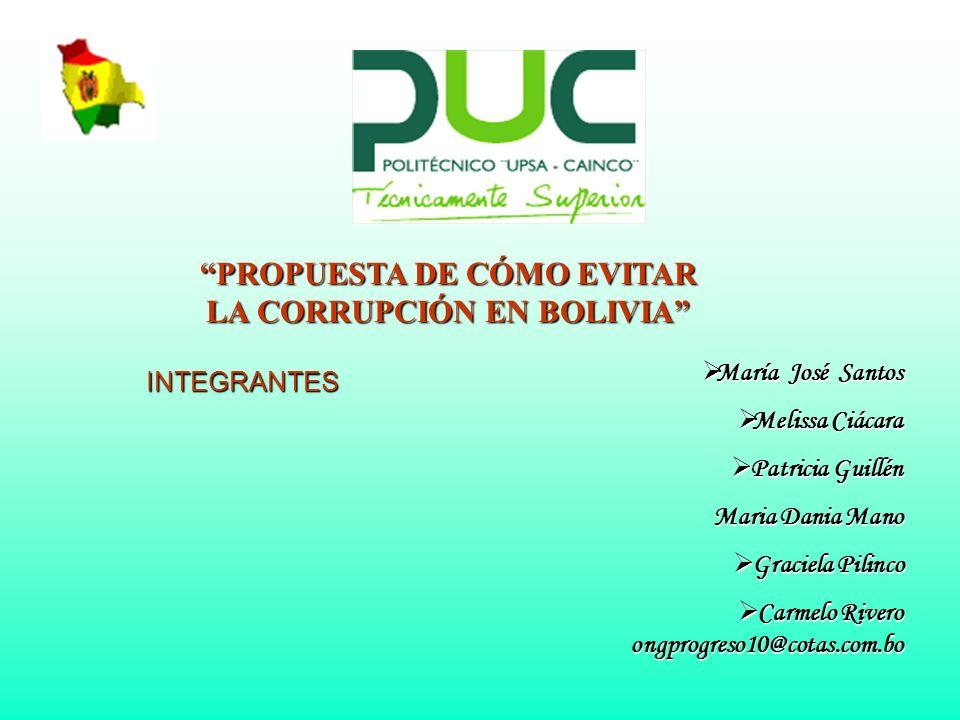 PROPUESTA DE CÓMO EVITAR LA CORRUPCIÓN EN BOLIVIA