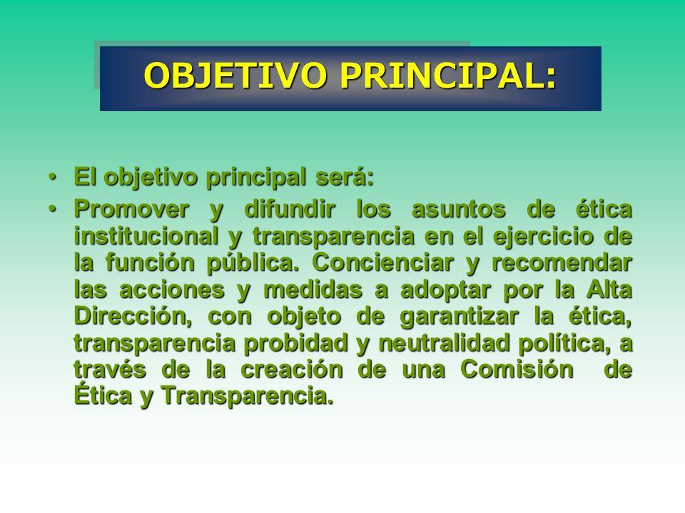 OBJETIVO PRINCIPAL: El objetivo principal será: