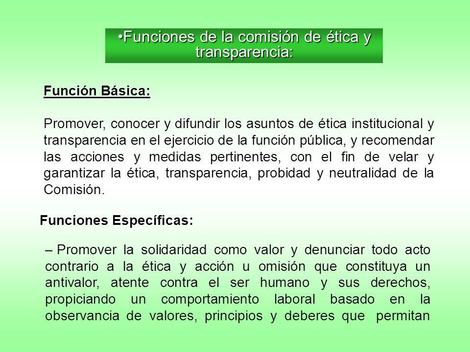 Funciones de la comisión de ética y transparencia: