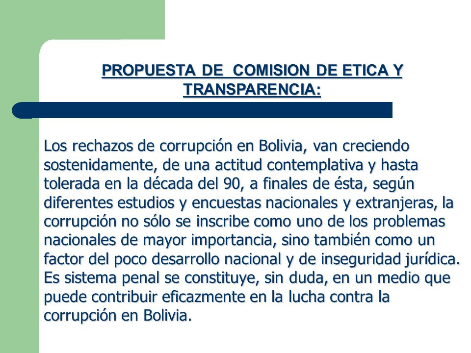 PROPUESTA DE COMISION DE ETICA Y TRANSPARENCIA:
