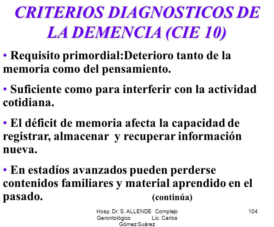 CRITERIOS DIAGNOSTICOS DE LA DEMENCIA (CIE 10)