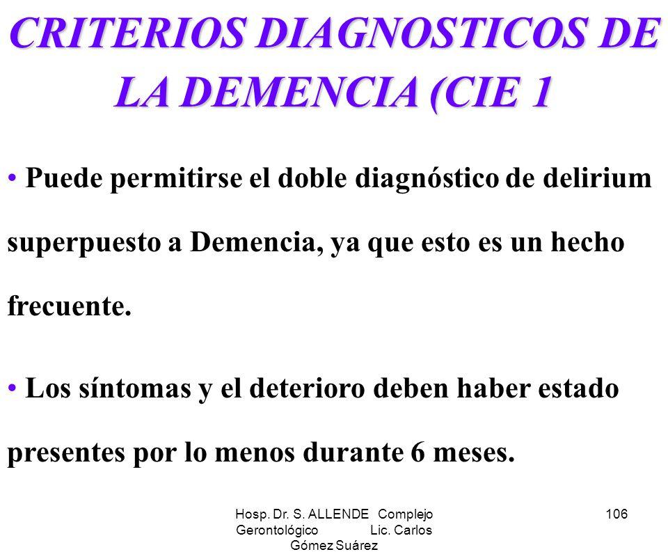 CRITERIOS DIAGNOSTICOS DE LA DEMENCIA (CIE 1