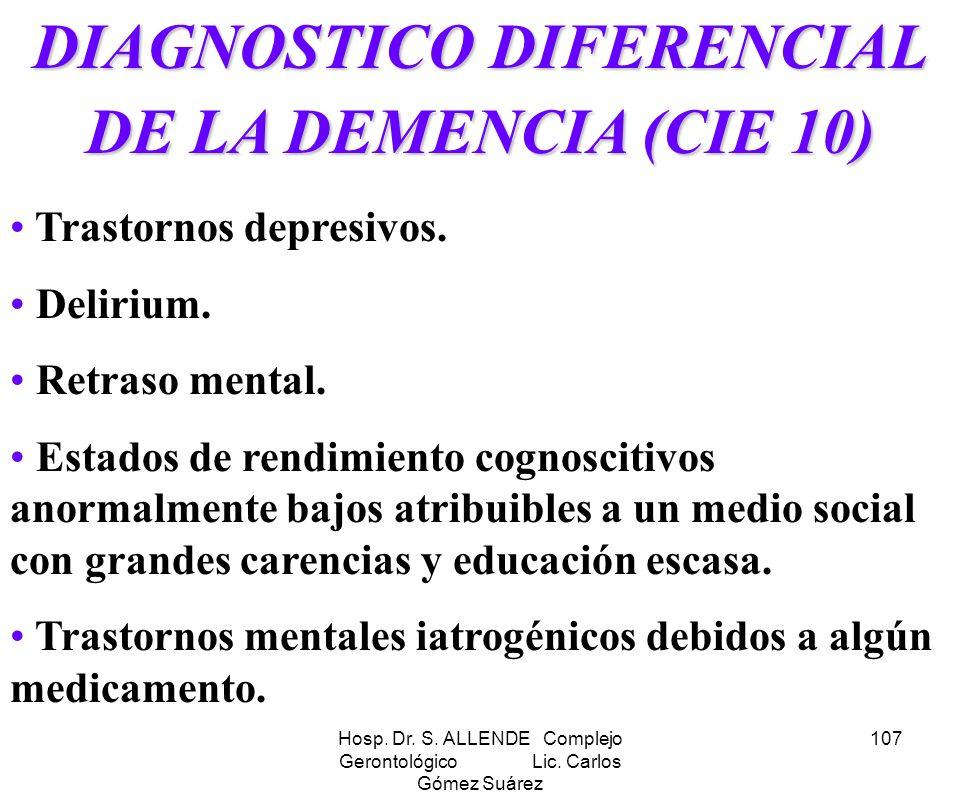 DIAGNOSTICO DIFERENCIAL DE LA DEMENCIA (CIE 10)
