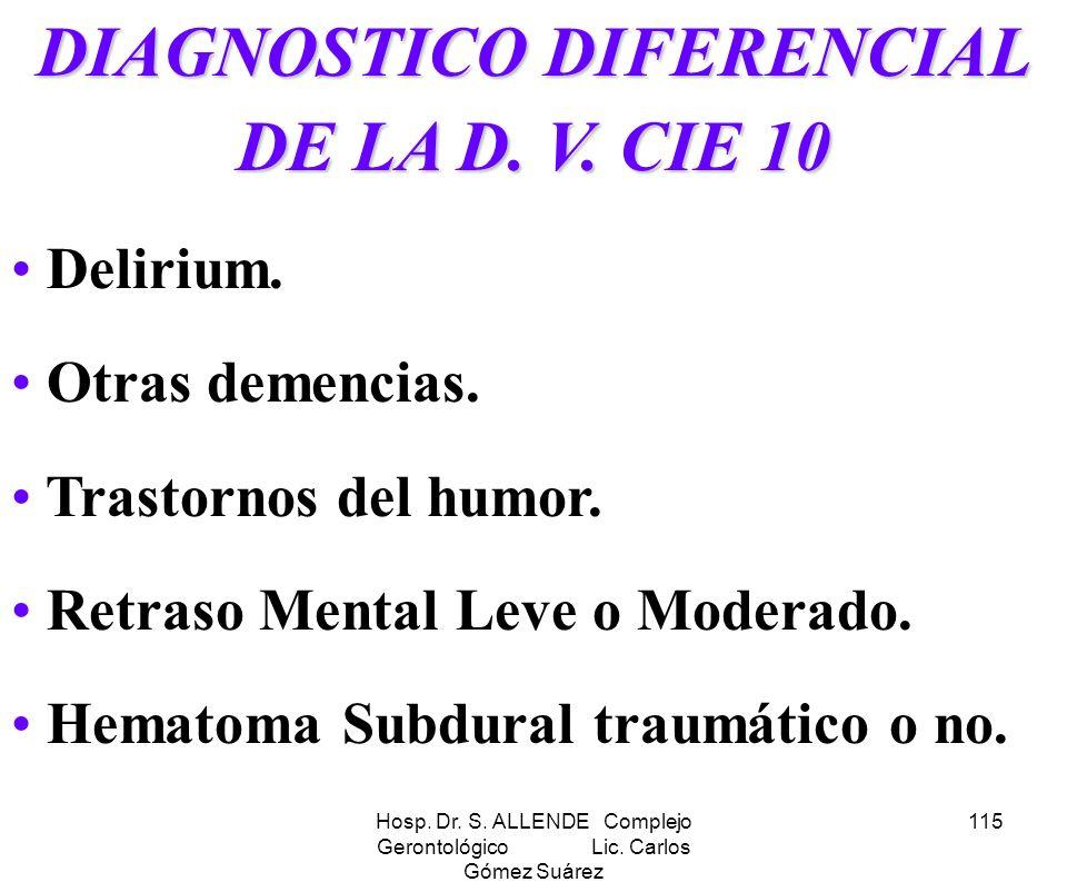 DIAGNOSTICO DIFERENCIAL DE LA D. V. CIE 10