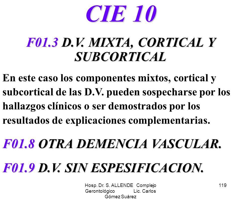 F01.3 D.V. MIXTA, CORTICAL Y SUBCORTICAL