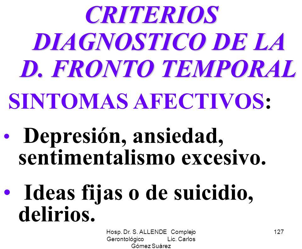 CRITERIOS DIAGNOSTICO DE LA D. FRONTO TEMPORAL