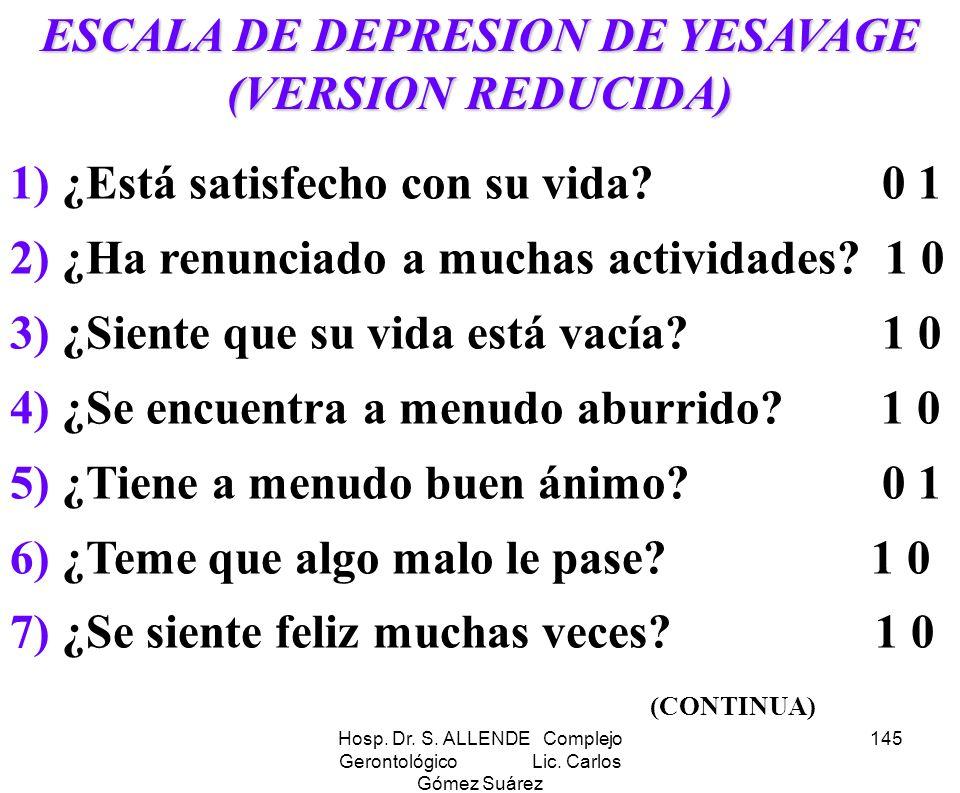 ESCALA DE DEPRESION DE YESAVAGE (VERSION REDUCIDA)