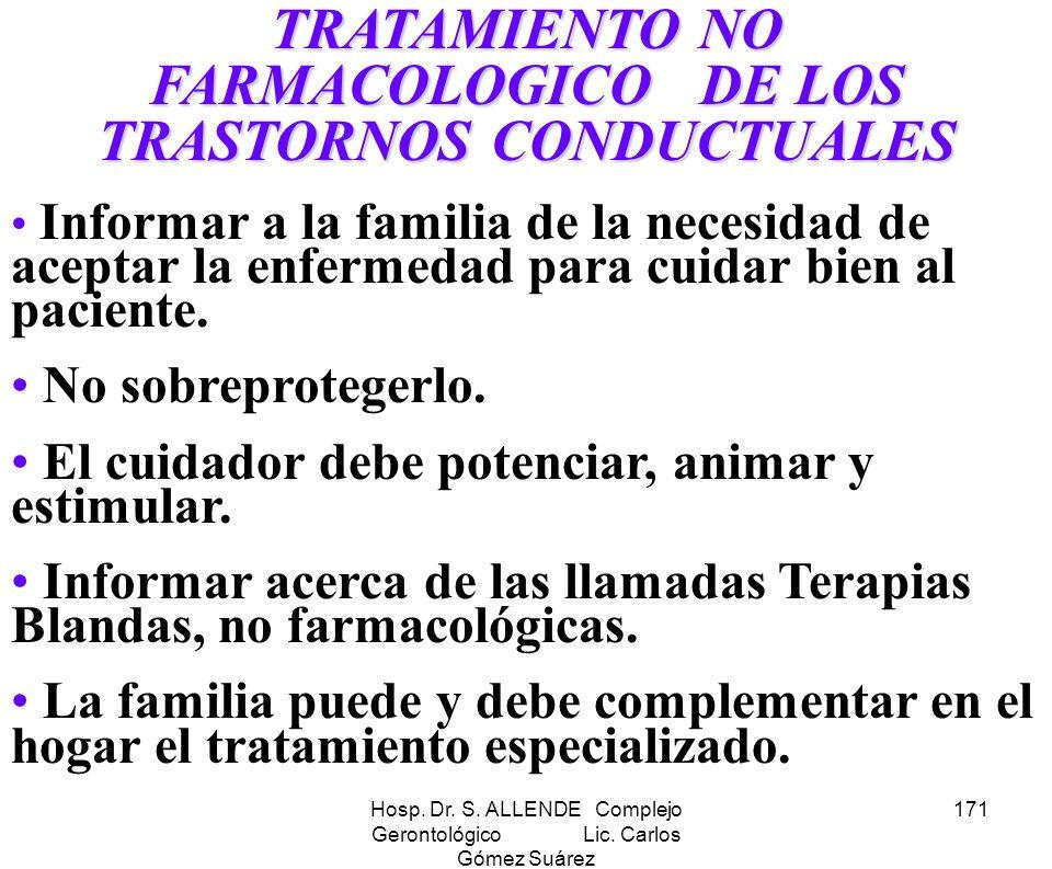 TRATAMIENTO NO FARMACOLOGICO DE LOS TRASTORNOS CONDUCTUALES