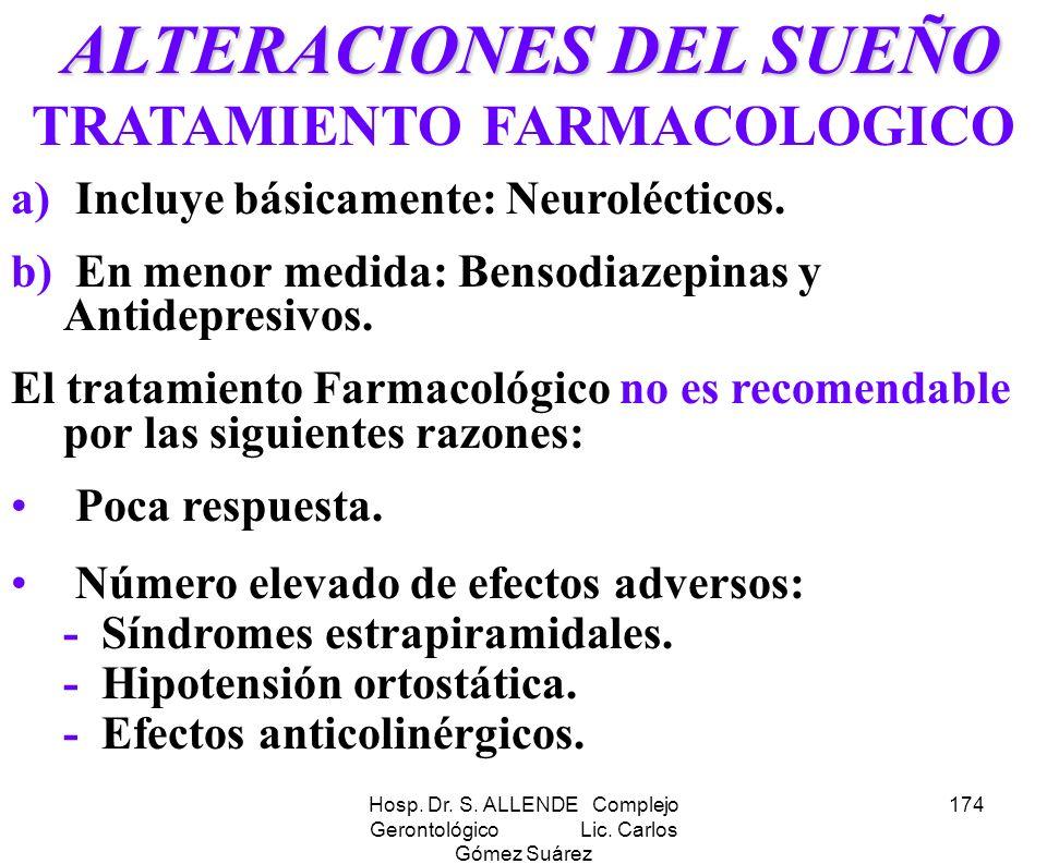 ALTERACIONES DEL SUEÑO TRATAMIENTO FARMACOLOGICO