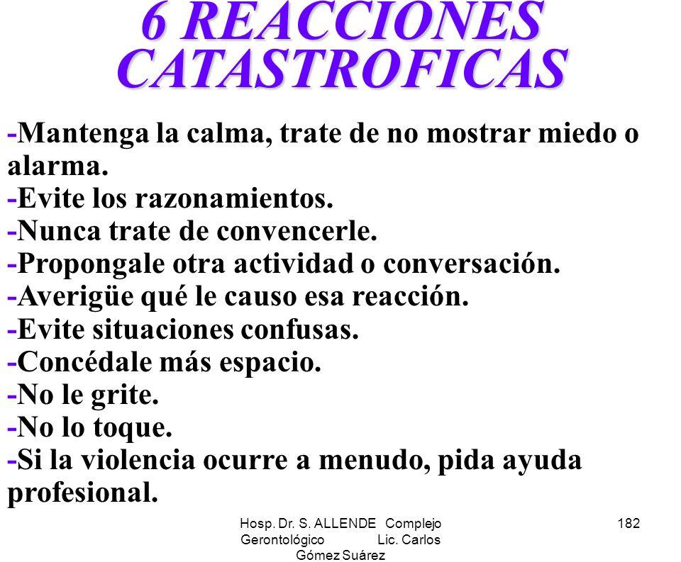 6 REACCIONES CATASTROFICAS